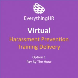 Harassment Prevention Training Virtual Pay by the Hour