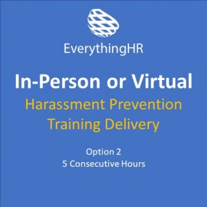 Harassment Prevention Training In-person or Virtual